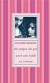 Eduardo Barrios, De jongen die gek werd van liefde