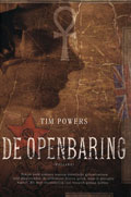 Tim Powers, De openbaring