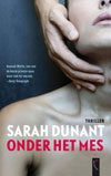 Sarah Dunant, Onder het mes