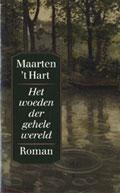 Maarten 't Hart: Woeden der gehele wereld [omslag]