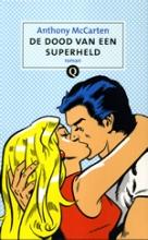 Anthony McCarten, De dood van een superheld