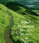 Robert Macfarlane, De laatste wildernis (omslag)