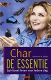 Char, De Essentie