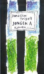 Jonathan Trigell, Jongen A