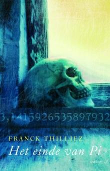 Franck Thilliez, Het einde van pi [omslag]