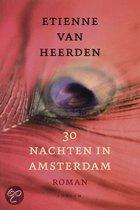 Etienne van Heerden, 30 Nachten in Amsterdam