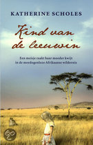 Katherine Scholes, Kind van de leeuwin