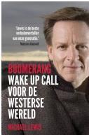 Boomerang, Wake up call voor de westerse wereld