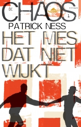 Patrick Ness, Het mes dat niet wijkt [omslag]