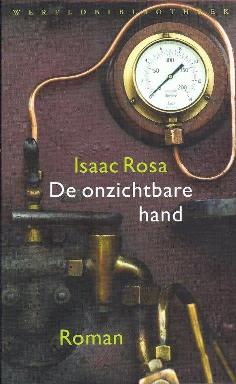 Omslag Isaac Rosa De onzichtbare hand