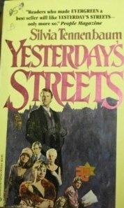 Silvia Tennenbaum, Yesterday's Streets